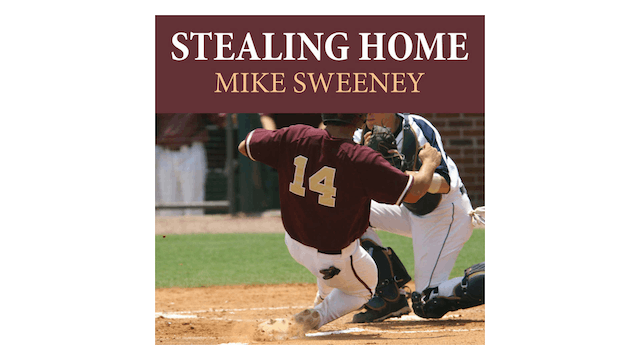 Stealing Home by Mike Sweeney