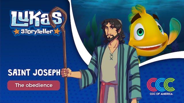 Lukas Storyteller: Saint Joseph