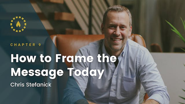 Chapter 9: How to Frame the Message T...