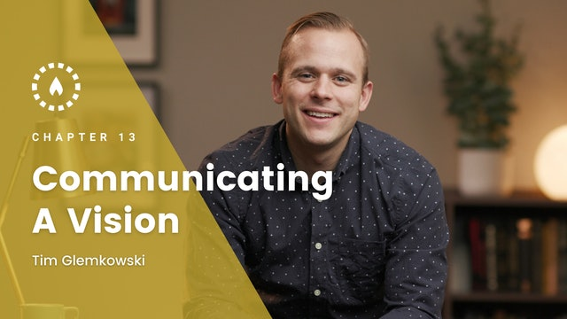 Chapter 13: Communicating a Vision