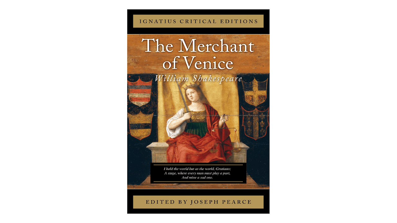 The Merchant of Venice by William Shakespeare, ed. by Joseph Pearce
