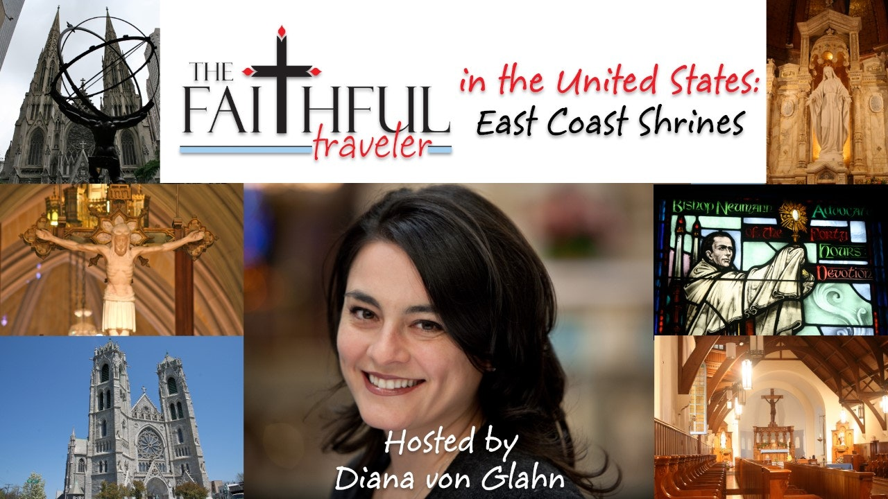 The Faithful Traveler in the United States: East Coast Shrines