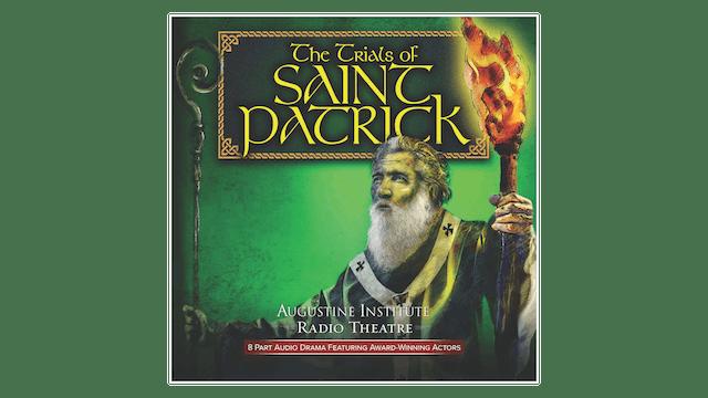 The Trials of Saint Patrick