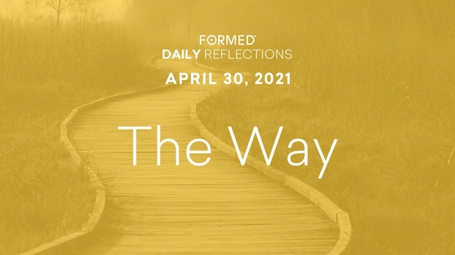 Easter Daily Reflections – April 30, 2021