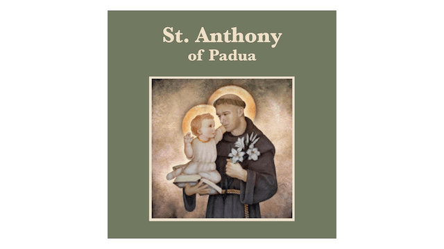 Truth to Inspire: St. Anthony of Padua