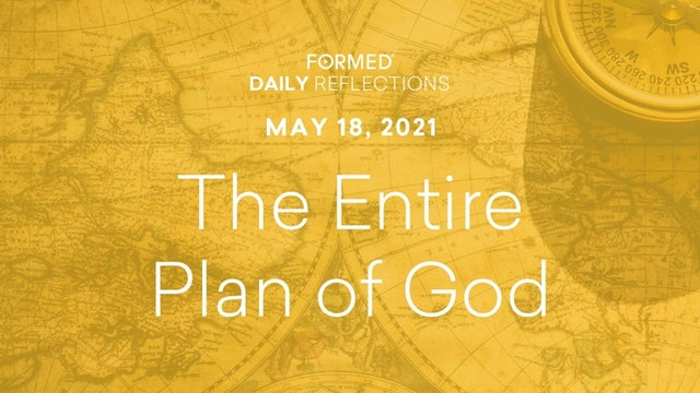 Easter Daily Reflections – May 18, 2021