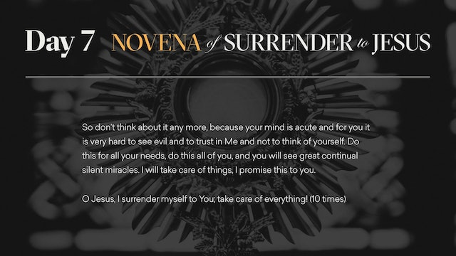 Day 7 - Novena of Surrender to Jesus