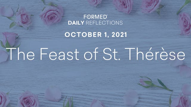 Daily Reflections – Feast of Saint Th...