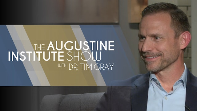 The Augustine Institute Show with Dr. Tim Gray - 4/20/21 - Devin Schadt
