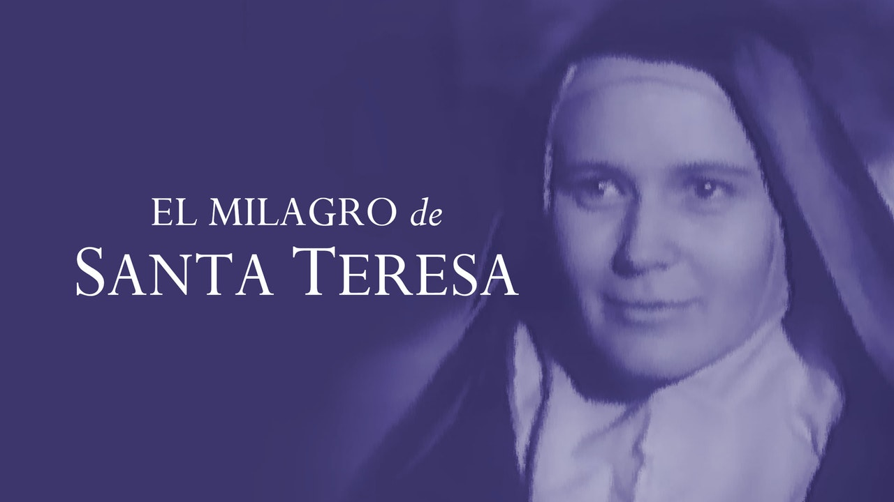 El milagro de Santa Teresa