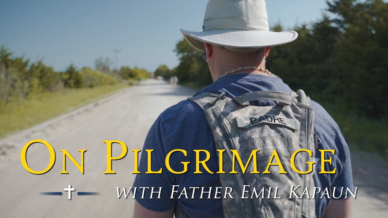 On Pilgrimage with Father Emil Kapaun