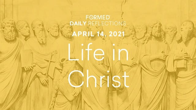 Easter Daily Reflections – April 14, ...