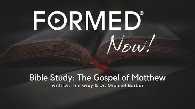 Bible Study: The Gospel of Matthew