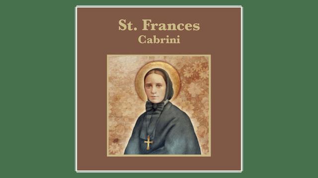 Truth to Inspire: St. Frances Cabrini