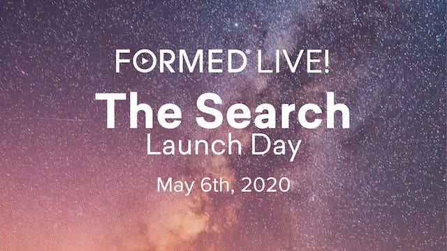 FORMED Live: The Search Launch Day