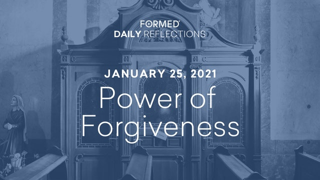 Daily Reflections – Feast of the Conversion of Saint Paul – January 25, 2021