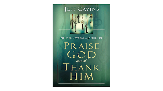 Praise God and Thank Him by Jeff Cavins