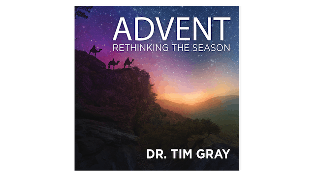 Advent: Rethinking the Season by Dr. ...