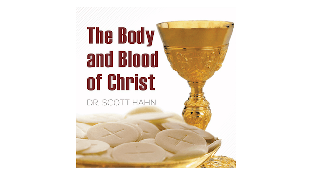 The Body and Blood of Christ by Dr. S...
