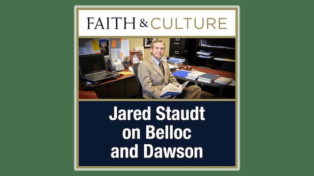 Belloc and Dawson with Jared Staudt