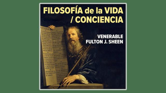 Filosofía de la Vida / Conciencia por Fulton Sheen
