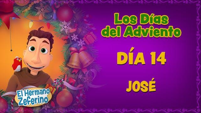 Día 14: José
