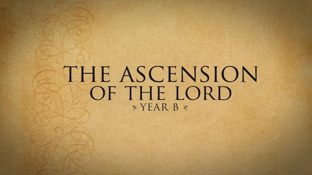 Solemnity of the Ascension of the Lor...