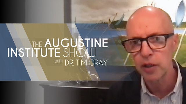 The Augustine Institute Show with Dr. Tim Gray - 1/26/21 - Eric Windeler
