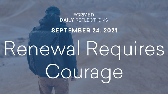 Daily Reflections – September 24, 2021