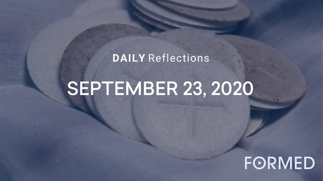 Daily Reflections – Feast of Saint Padre Pio – September 23, 2020