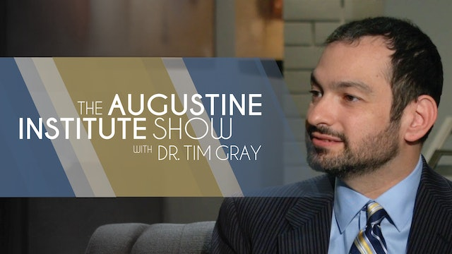 The Augustine Institute Show with Dr. Tim Gray - 1/5/21 - Dr. Michael Barber