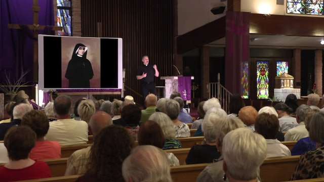 Part 3: St Faustina and the Feast of Divine Mercy