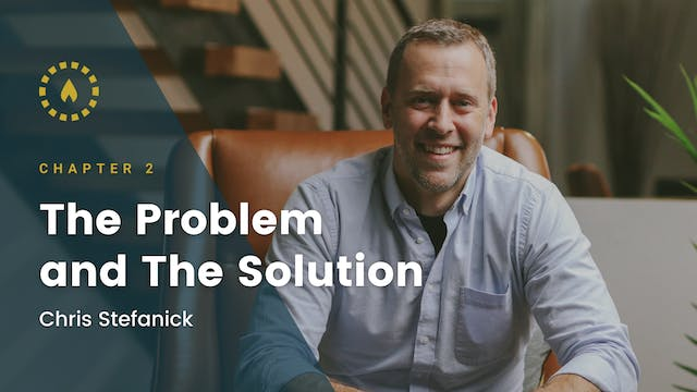 Chapter 2: The Problem and the Solution