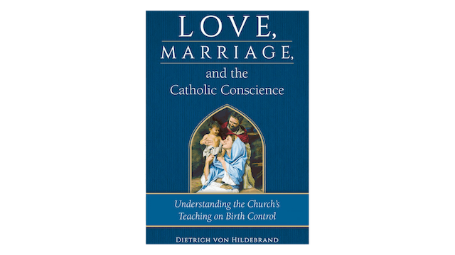 KINDLE: Love, Marriage, & the Catholic Conscience