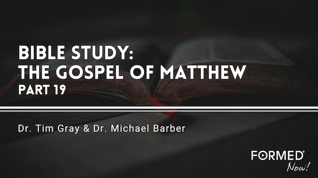 Bible Study: The Gospel of Matthew (Part 19) 13:53-14:21
