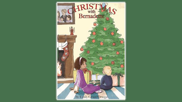 Christmas with Bernadette by Emily Ortega