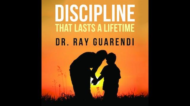 Discipline that Lasts a Lifetime by D...