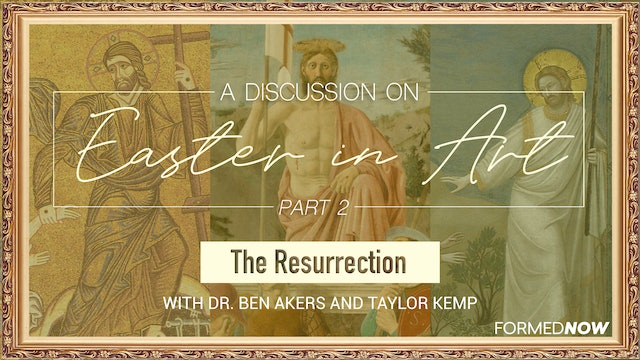 Easter in Art: The Resurrection (Part 2 of 3)