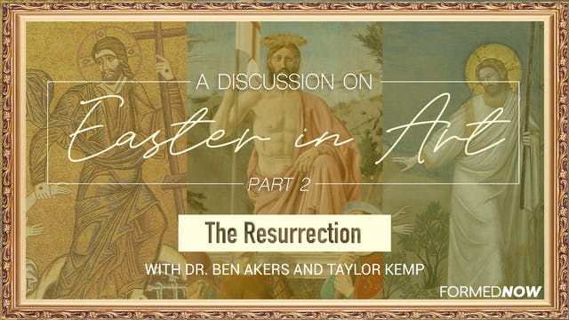 Easter in Art: The Resurrection (Part...