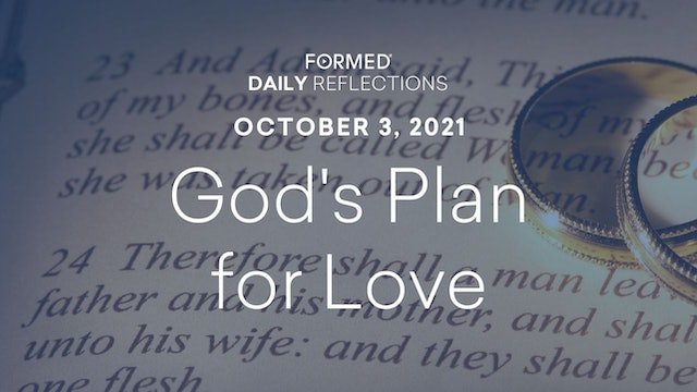 Daily Reflections – October 3, 2021