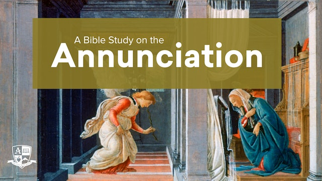 A Bible Study on the Annunciation