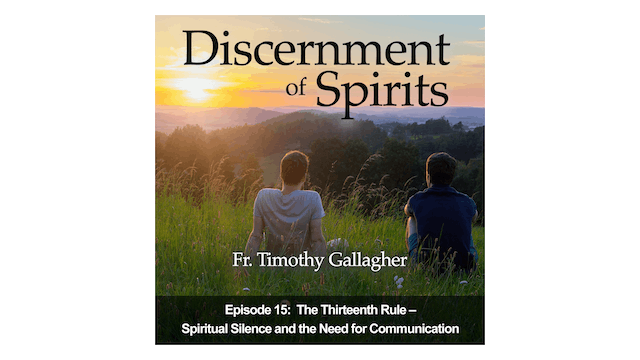 The Thirteenth Rule: Spiritual Silence & the Need for Communication