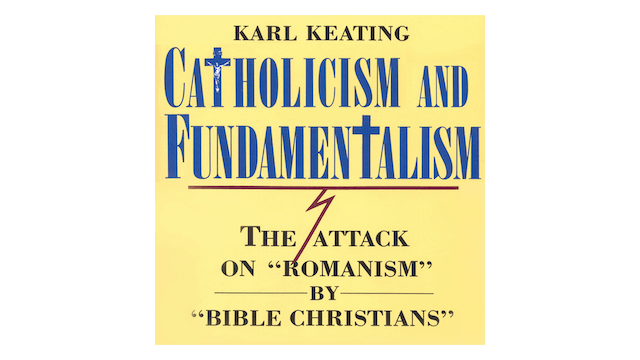 Catholicism & Fundamentalism by Karl ...