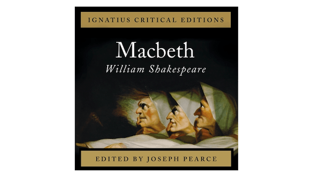 Macbeth by William Shakespeare, audio book, ed. by Joseph Pearce