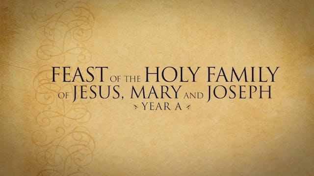 The Holy Family—December 29, 2019