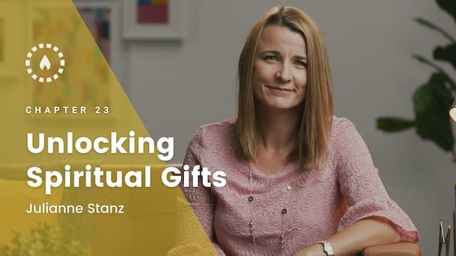 Chapter 23: Unlocking Spiritual Gifts