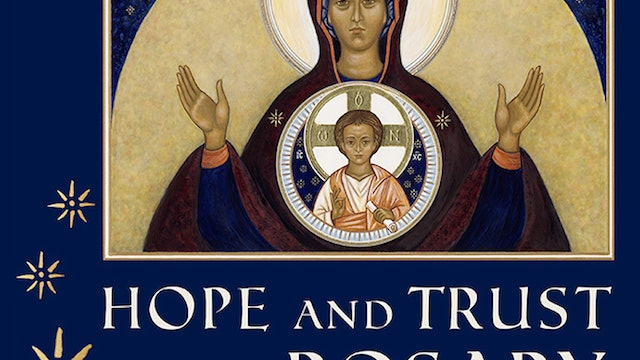 Hope and Trust Rosary: Sorrowful Mysteries