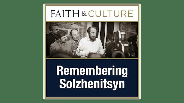 Remembering Solzhenitsyn with Dr. Christopher Blum