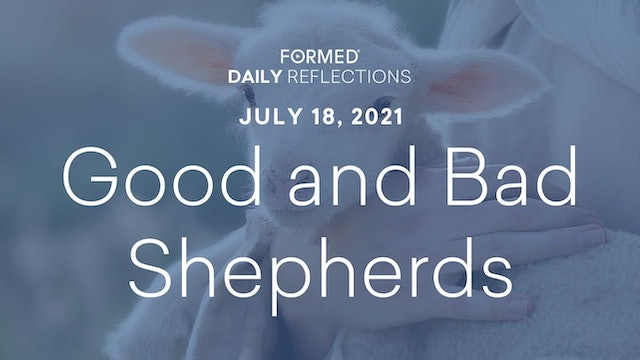 Daily Reflections – July 18, 2021