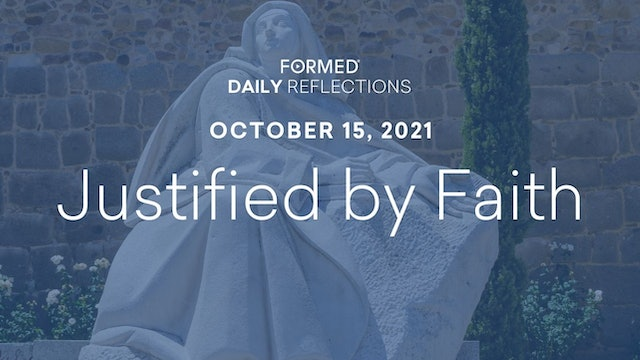 Daily Reflections – October 15, 2021